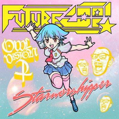 Starworshipper (Owl Vision) - Futurecop!