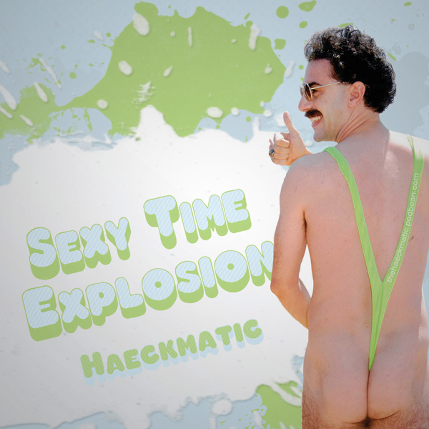Sexy Time Explosion - Haeckmatic