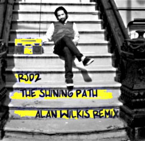 The Shining Path - RJD2 (Alan Wilkis Rx)